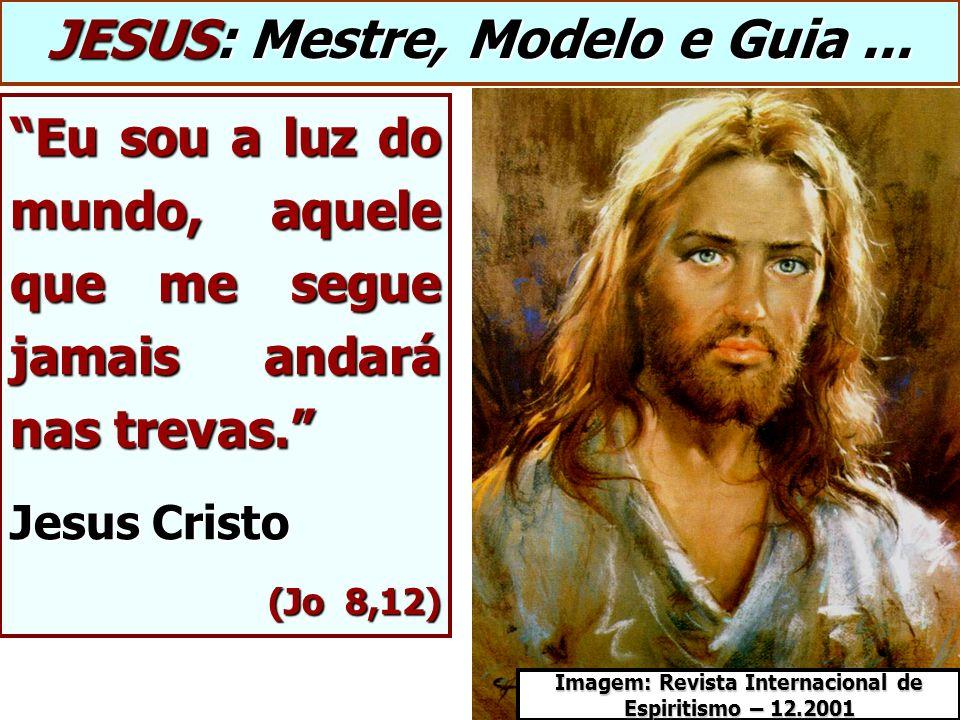 JESUS: Mestre, Modelo e Guia ...