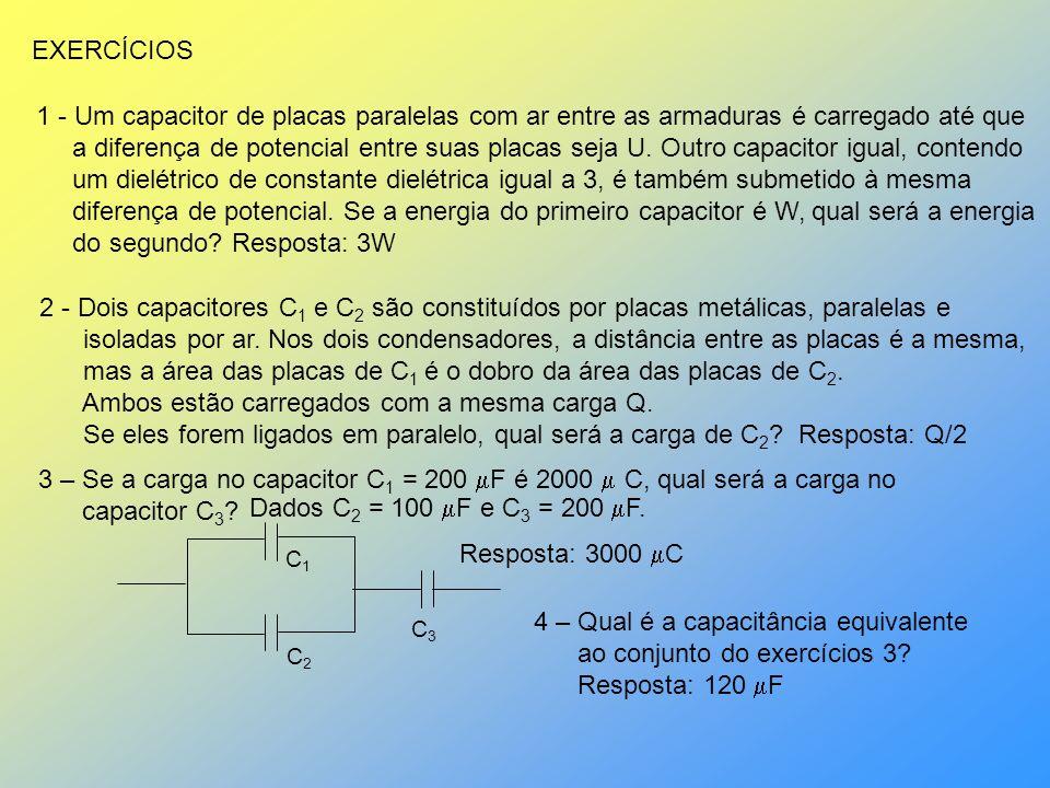 mas a área das placas de C1 é o dobro da área das placas de C2.