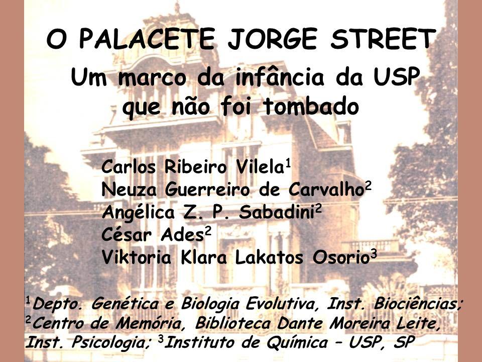 O PALACETE JORGE STREET