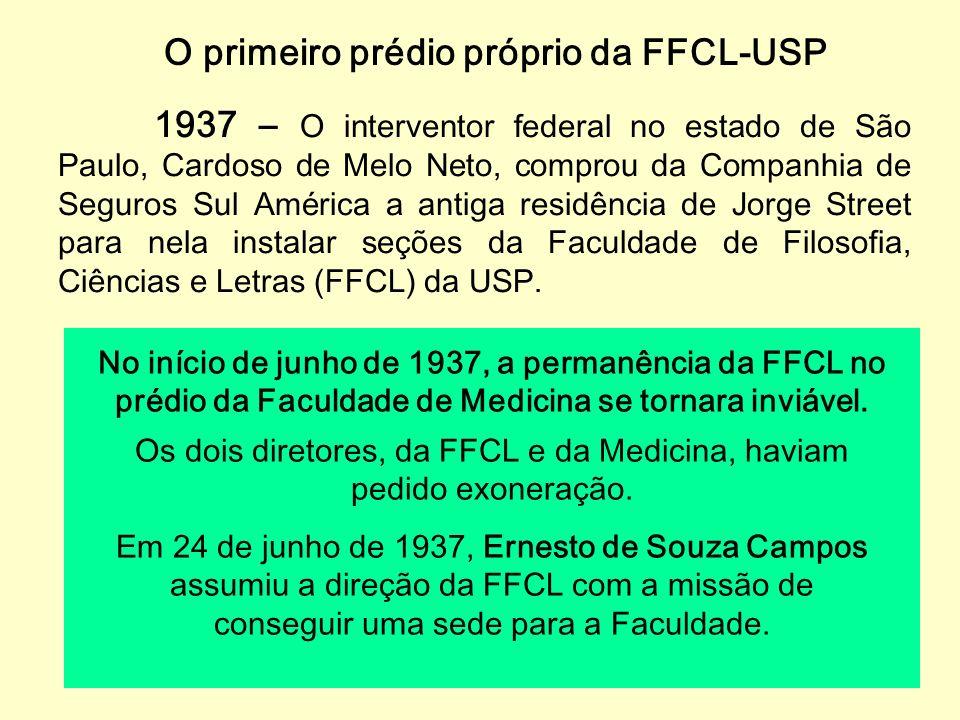 O primeiro prédio próprio da FFCL-USP