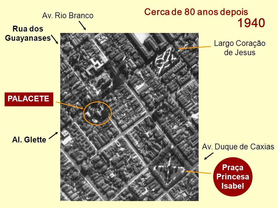 1940 Cerca de 80 anos depois Av. Rio Branco Rua dos Guayanases
