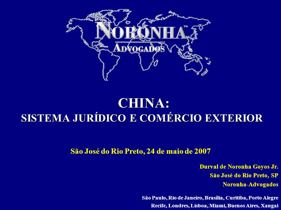 CHINA: SISTEMA JURÍDICO E COMÉRCIO EXTERIOR