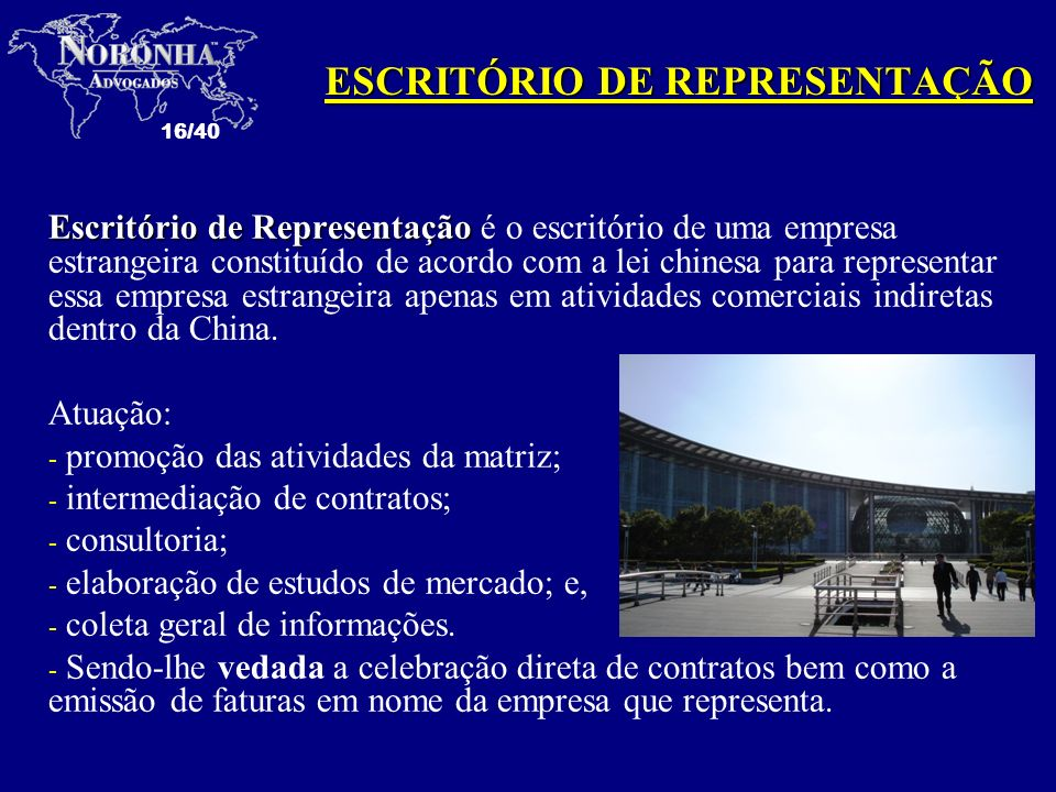 ESCRITÓRIO DE REPRESENTAÇÃO