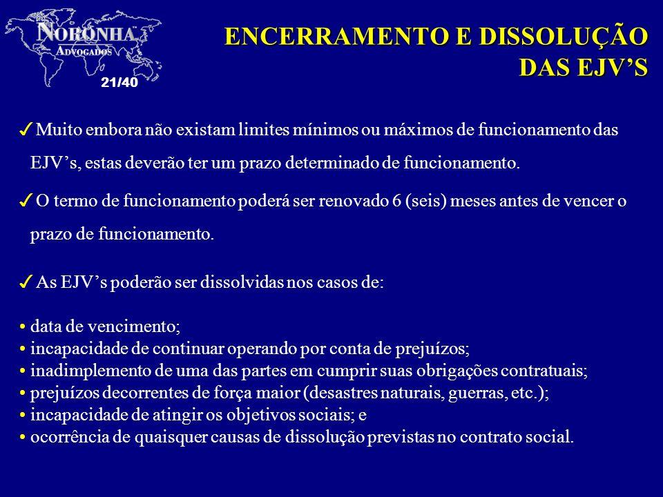 ENCERRAMENTO E DISSOLUÇÃO DAS EJV'S