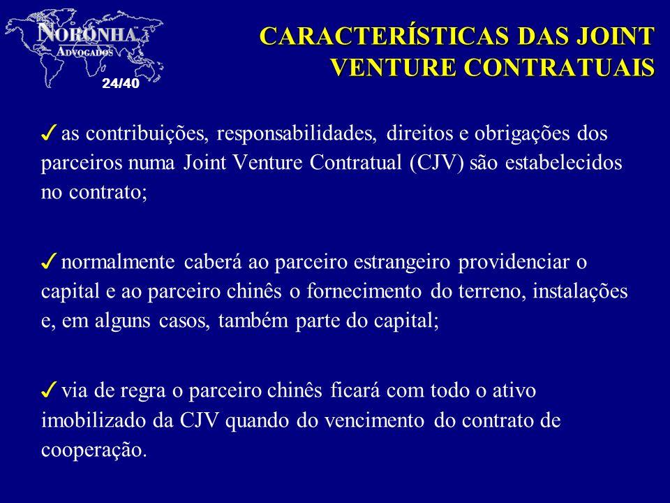 CARACTERÍSTICAS DAS JOINT VENTURE CONTRATUAIS