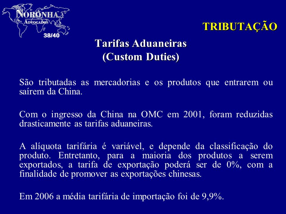 Tarifas Aduaneiras (Custom Duties)