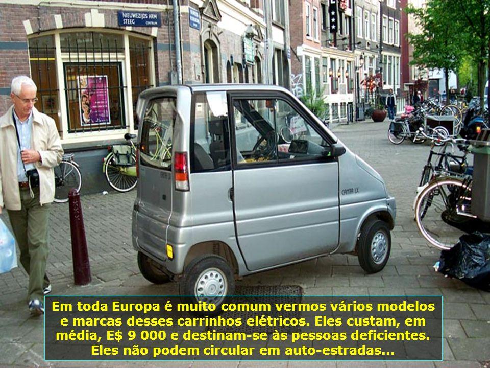 Em toda Europa é muito comum vermos vários modelos e marcas desses carrinhos elétricos.