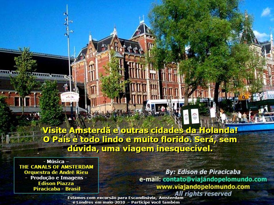 Visite Amsterdã e outras cidades da Holanda!