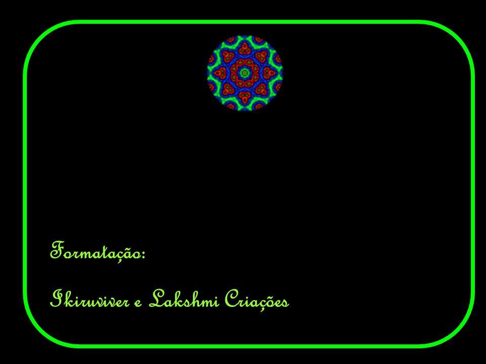 Formatação: Ikiruviver e Lakshmi Criações