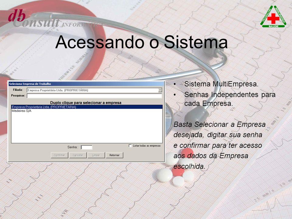 db Acessando o Sistema Consult Sistema MultiEmpresa.