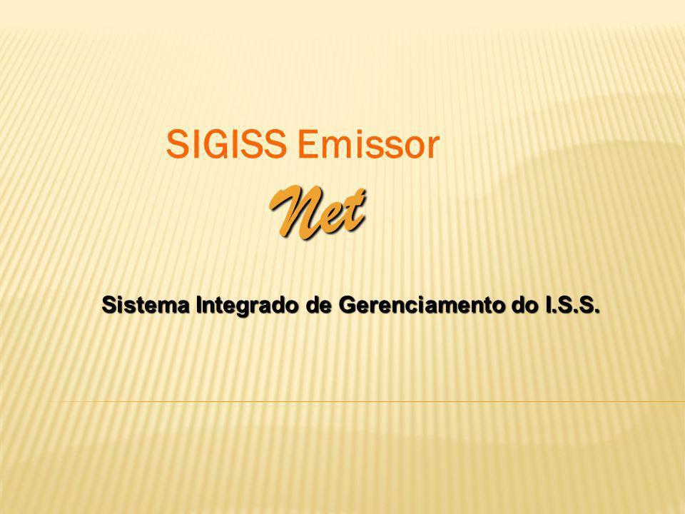 SIGISS Emissor Net Sistema Integrado de Gerenciamento do I.S.S.