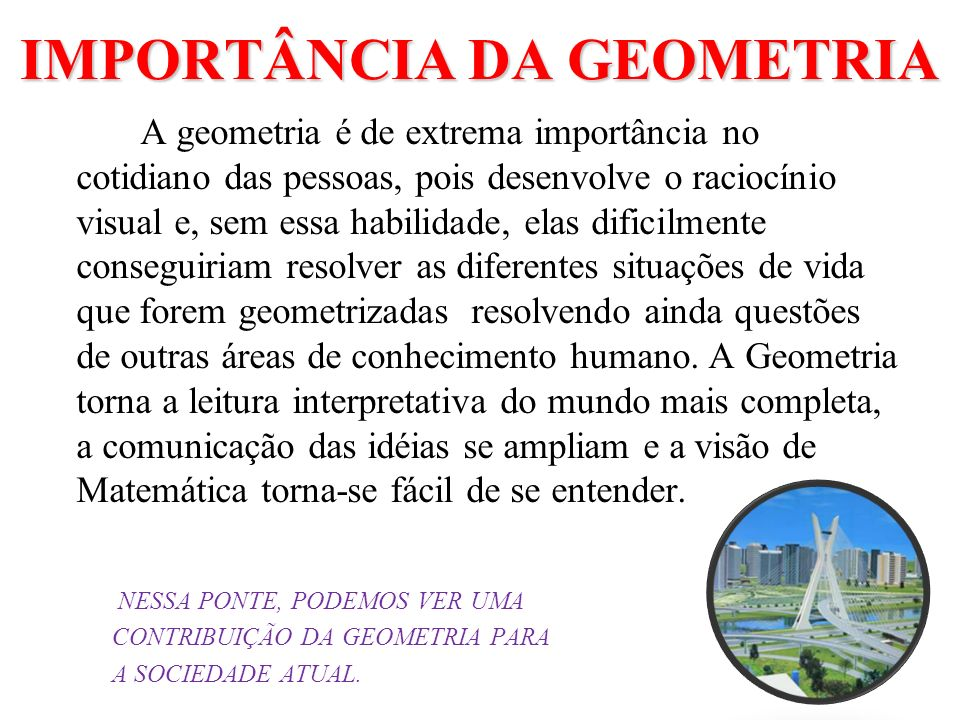 IMPORTÂNCIA DA GEOMETRIA