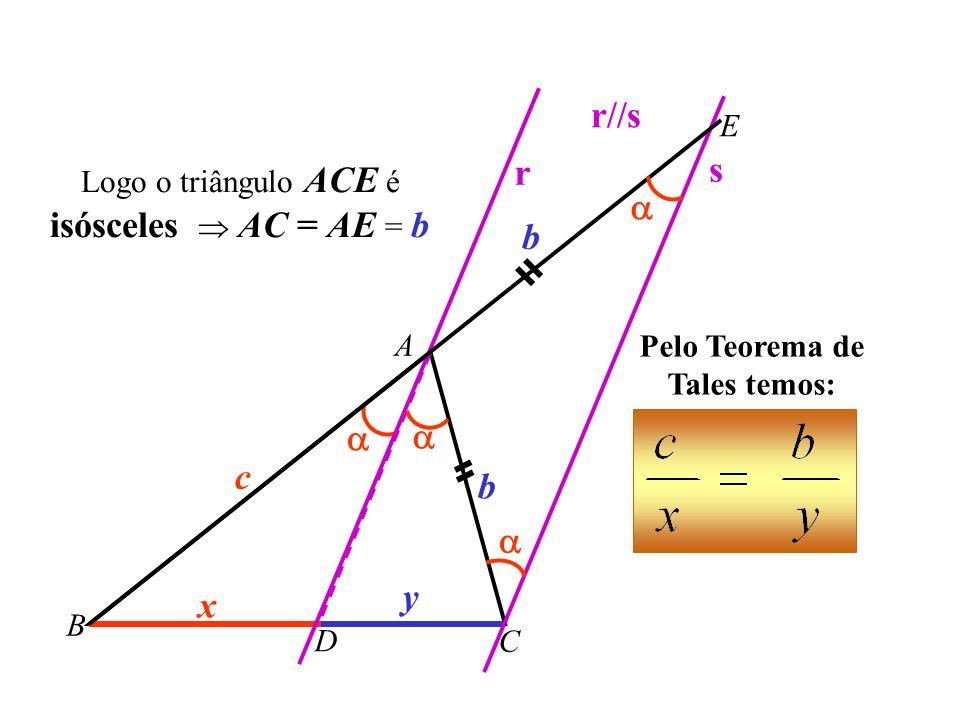 Pelo Teorema de Tales temos: