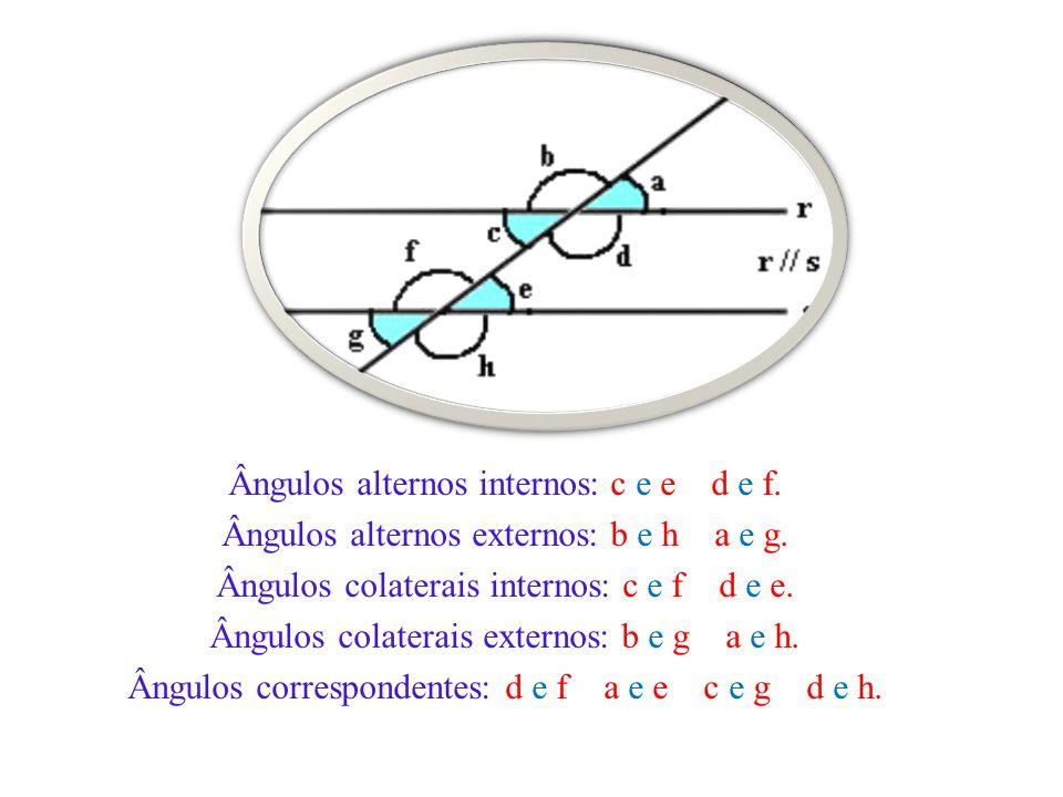 Ângulos alternos internos: c e e d e f.