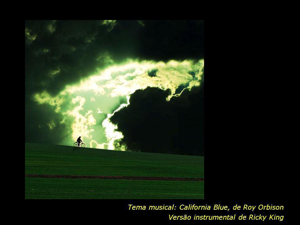 Tema musical: California Blue, de Roy Orbison