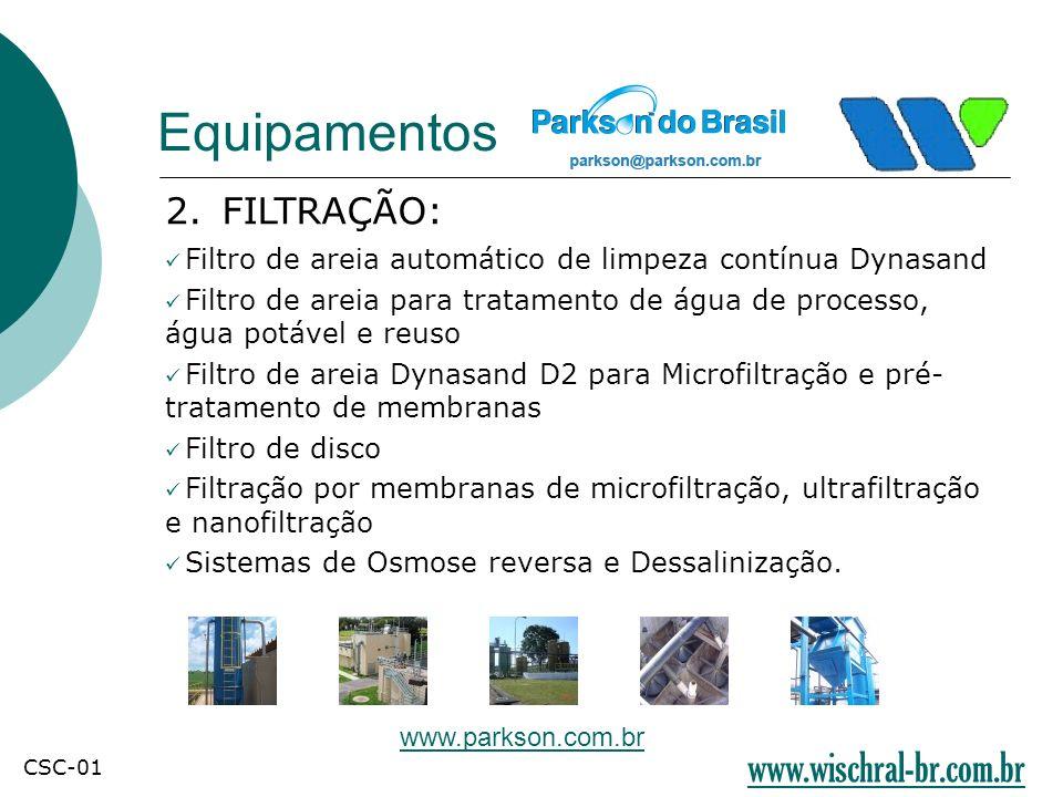 Equipamentos www.wischral-br.com.br 2. FILTRAÇÃO: