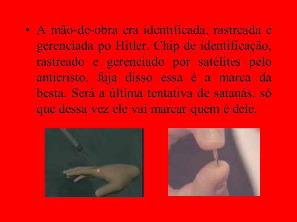 A mão-de-obra era identificada, rastreada e gerenciada po Hitler