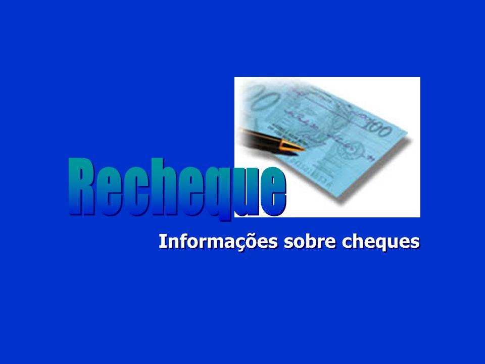 Recheque Informações sobre cheques