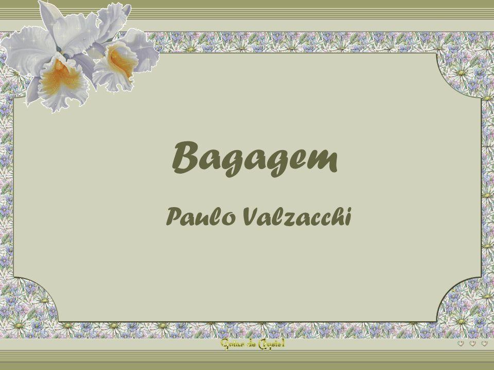 Bagagem Paulo Valzacchi Este PPS não tem senha de segurança,