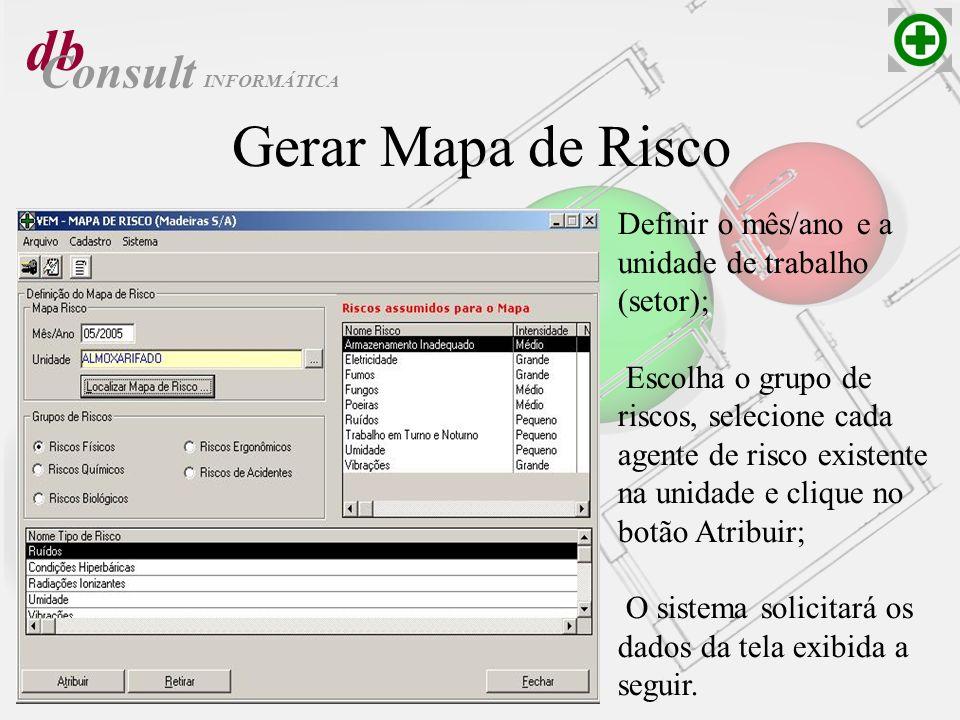db Gerar Mapa de Risco Consult