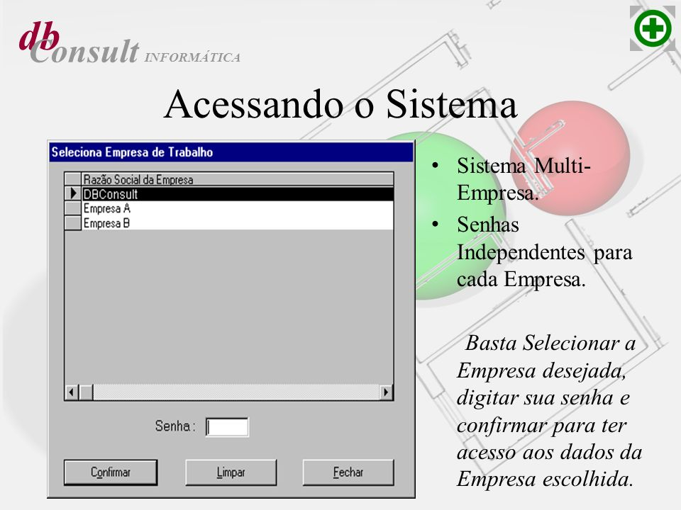 db Acessando o Sistema Consult Sistema Multi- Empresa.
