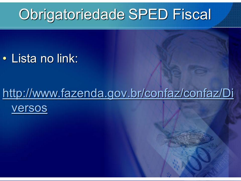 Obrigatoriedade SPED Fiscal