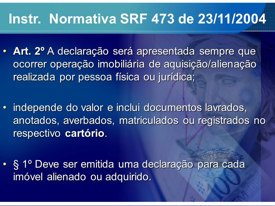 Instr. Normativa SRF 473 de 23/11/2004