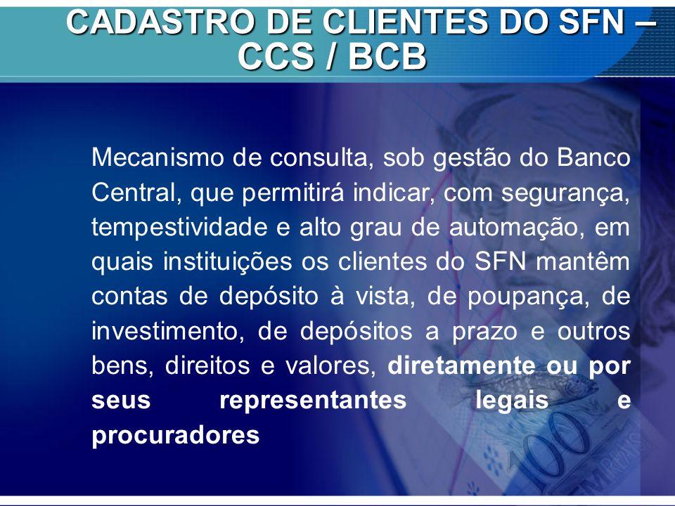 CADASTRO DE CLIENTES DO SFN – CCS / BCB