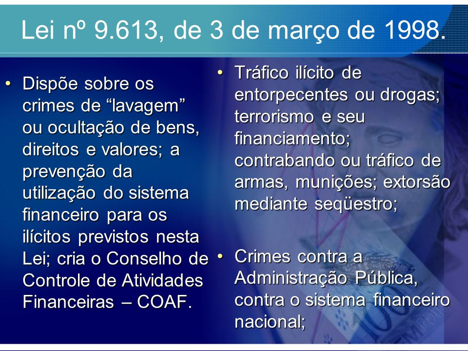 Lei nº 9.613, de 3 de março de 1998.