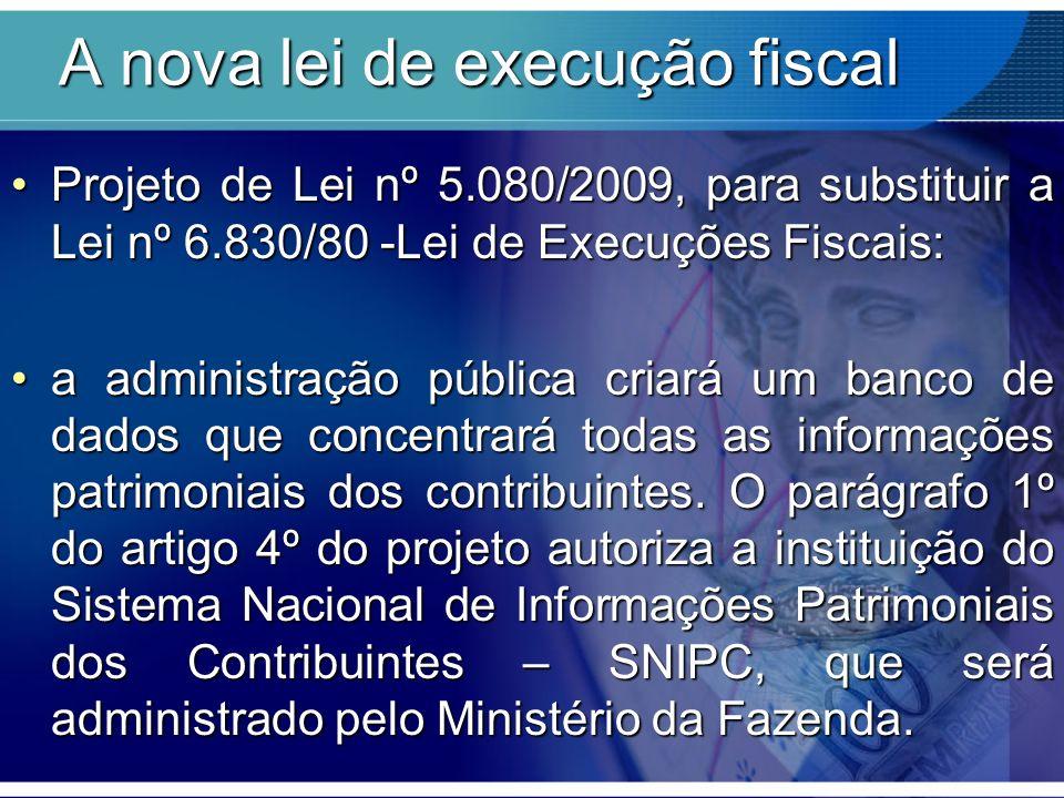 A nova lei de execução fiscal