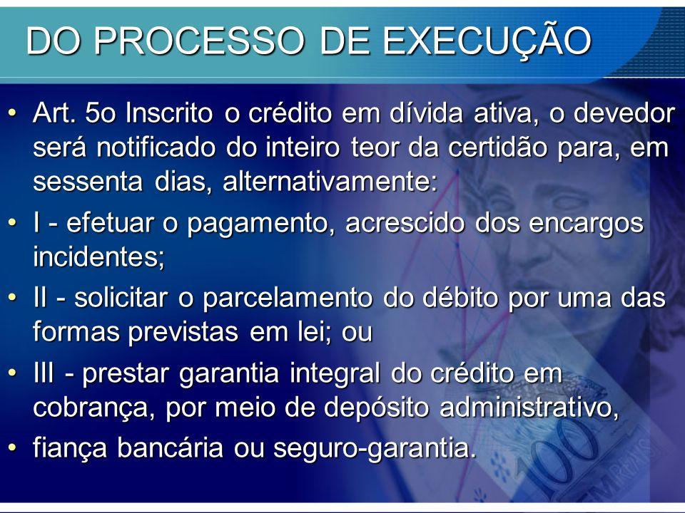 DO PROCESSO DE EXECUÇÃO