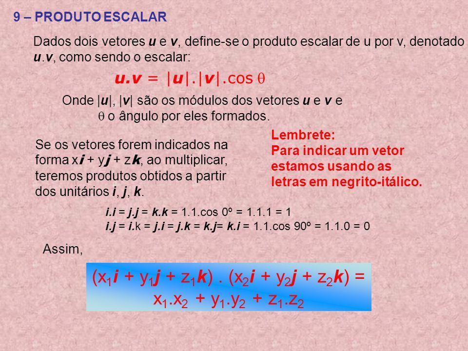 (x1i + y1j + z1k) . (x2i + y2j + z2k) =