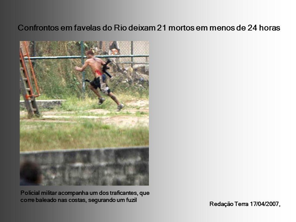 Confrontos em favelas do Rio deixam 21 mortos em menos de 24 horas