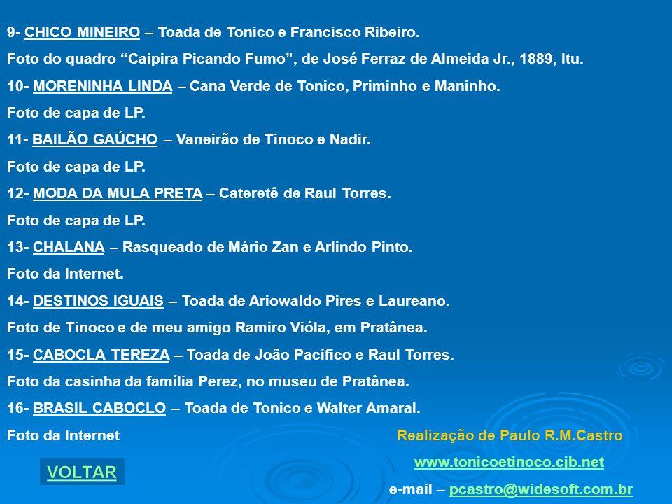 9- CHICO MINEIRO – Toada de Tonico e Francisco Ribeiro.
