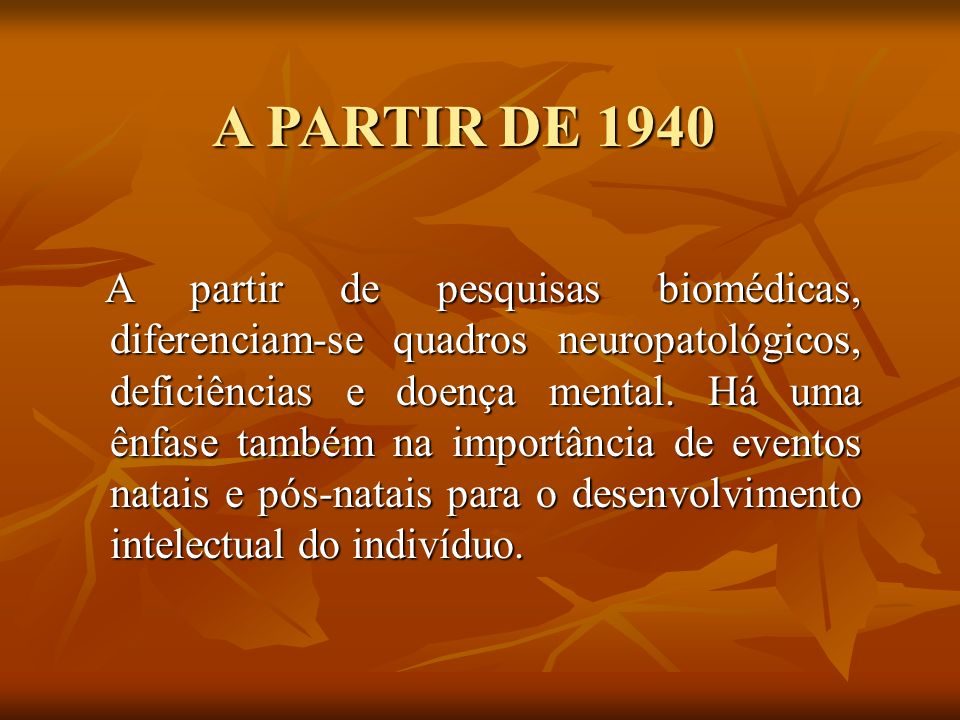 A PARTIR DE 1940