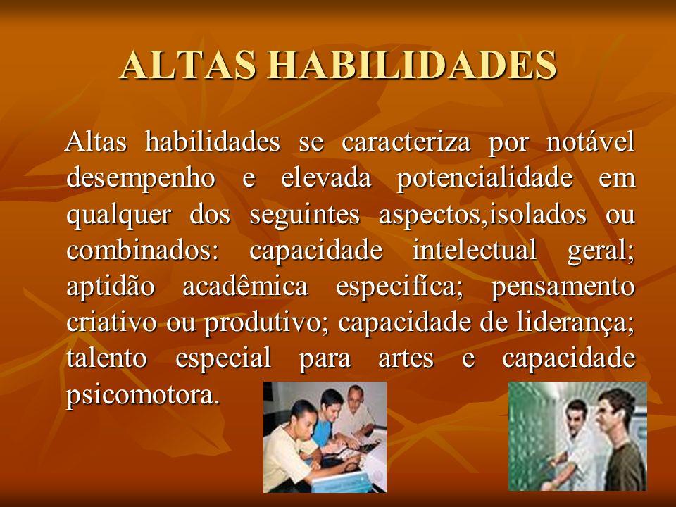ALTAS HABILIDADES