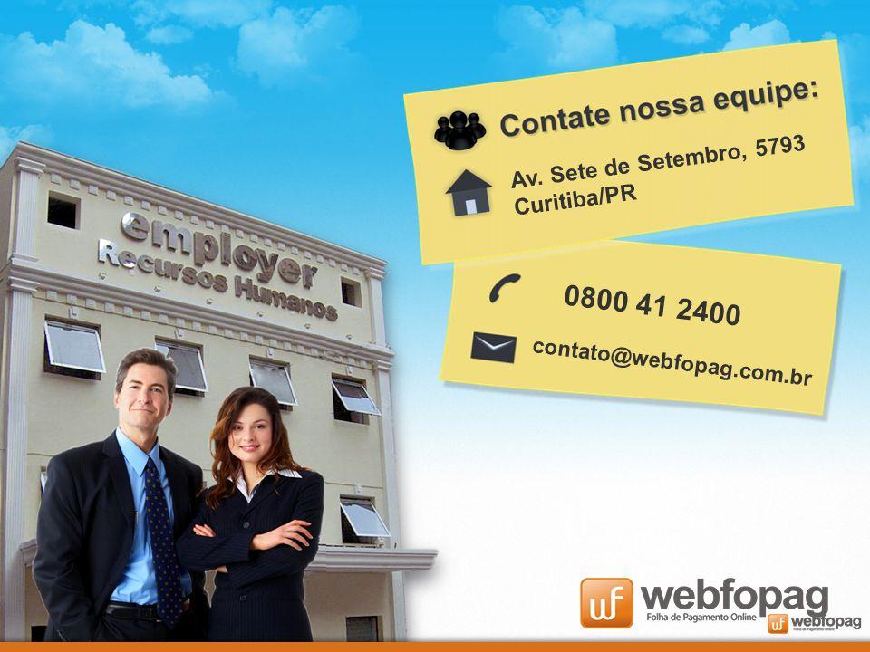 0800 41 2400 Av. Sete de Setembro, 5793 Curitiba/PR