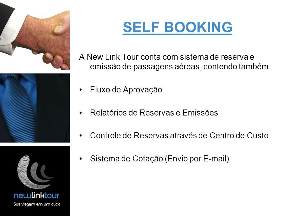 SELF BOOKING A New Link Tour conta com sistema de reserva e emissão de passagens aéreas, contendo também: