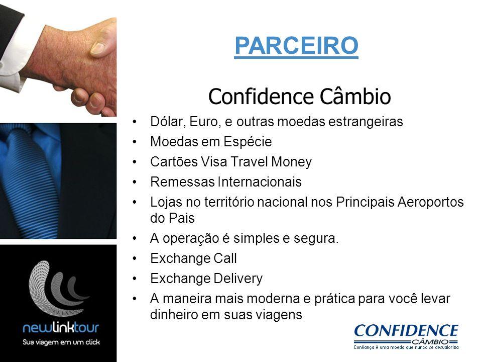 PARCEIRO Confidence Câmbio Dólar, Euro, e outras moedas estrangeiras