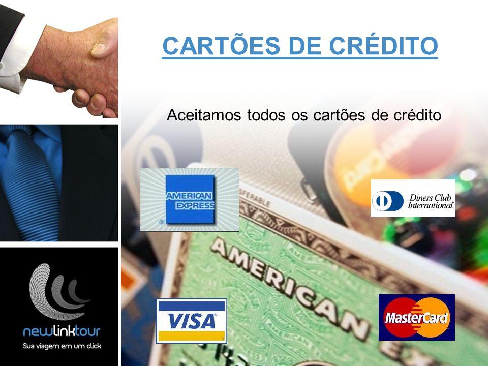 Aceitamos todos os cartões de crédito
