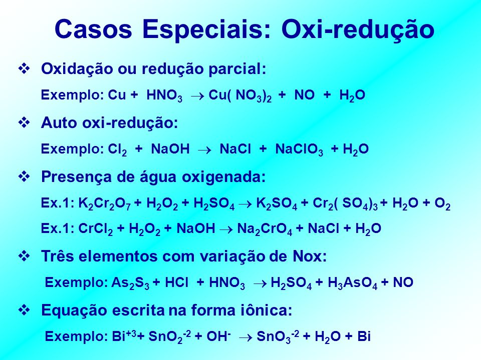 Casos Especiais: Oxi-redução