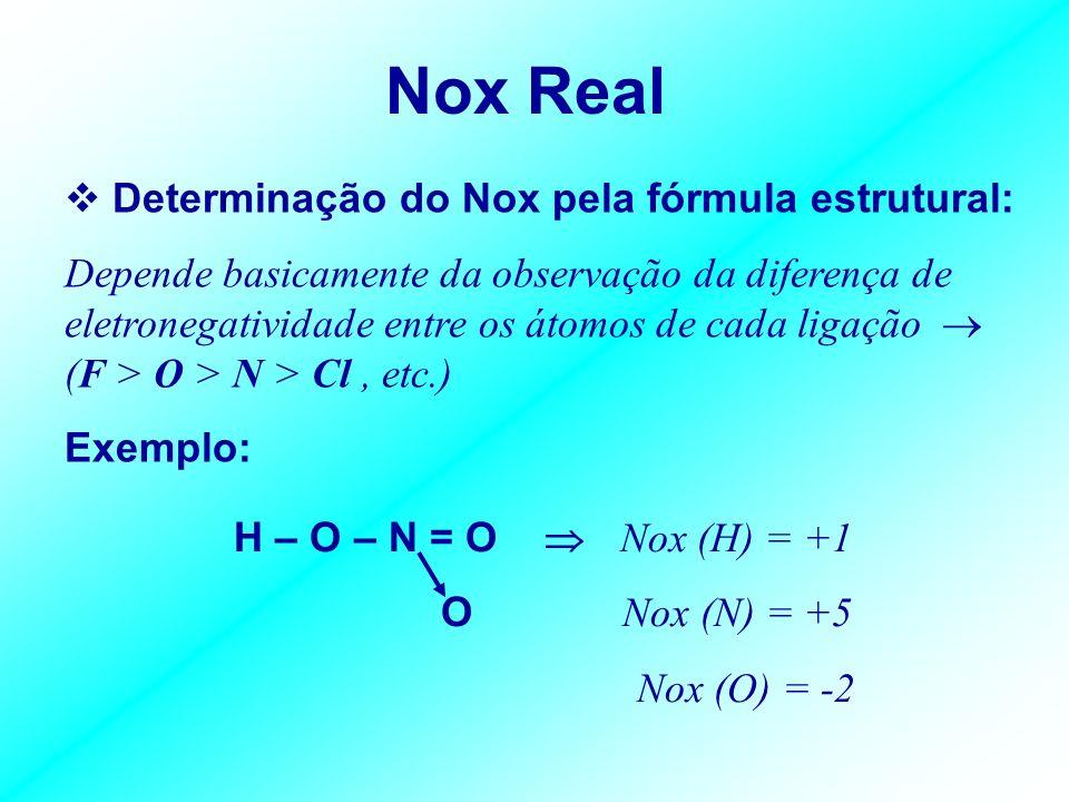 Nox Real Determinação do Nox pela fórmula estrutural: