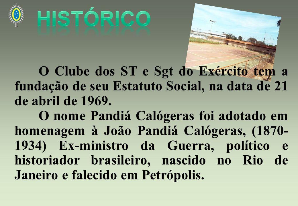 HISTÓRICO O Clube dos ST e Sgt do Exército tem a fundação de seu Estatuto Social, na data de 21 de abril de 1969.