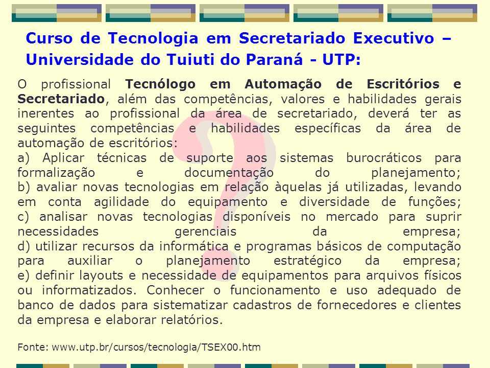Curso de Tecnologia em Secretariado Executivo – Universidade do Tuiuti do Paraná - UTP: