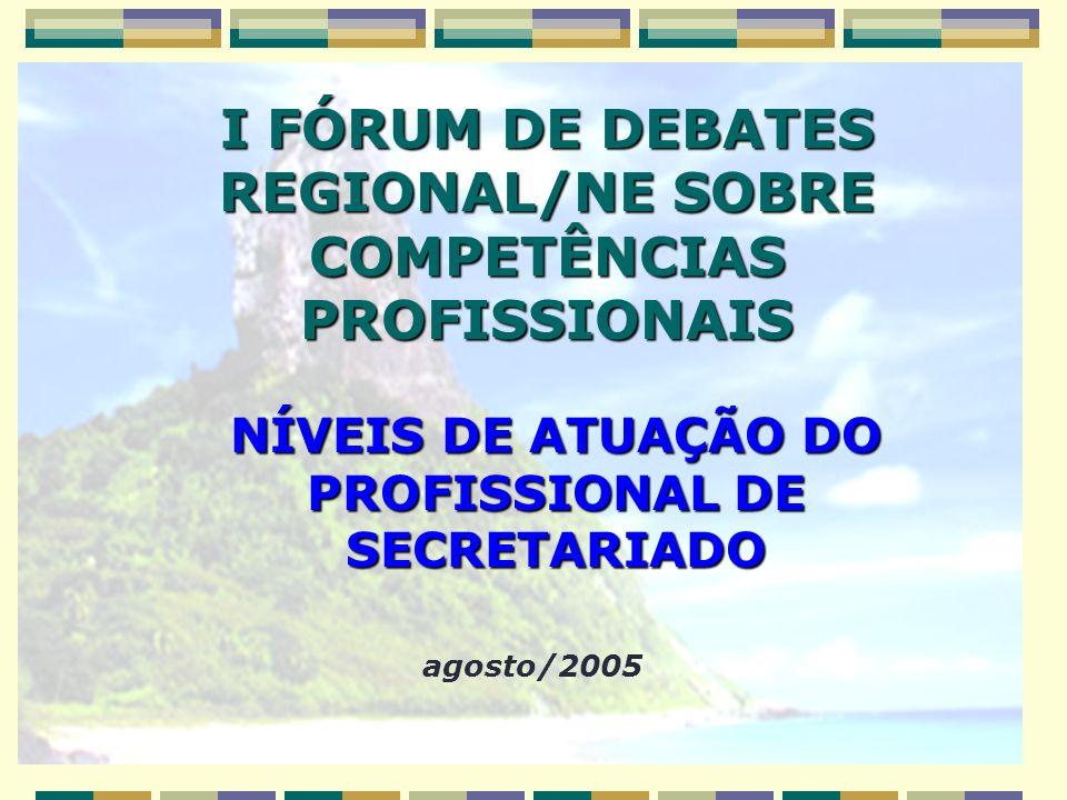 I FÓRUM DE DEBATES REGIONAL/NE SOBRE COMPETÊNCIAS PROFISSIONAIS