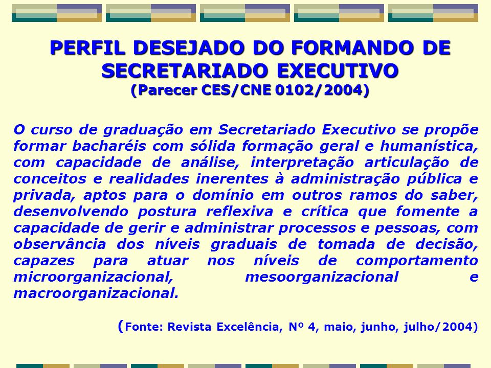 PERFIL DESEJADO DO FORMANDO DE SECRETARIADO EXECUTIVO
