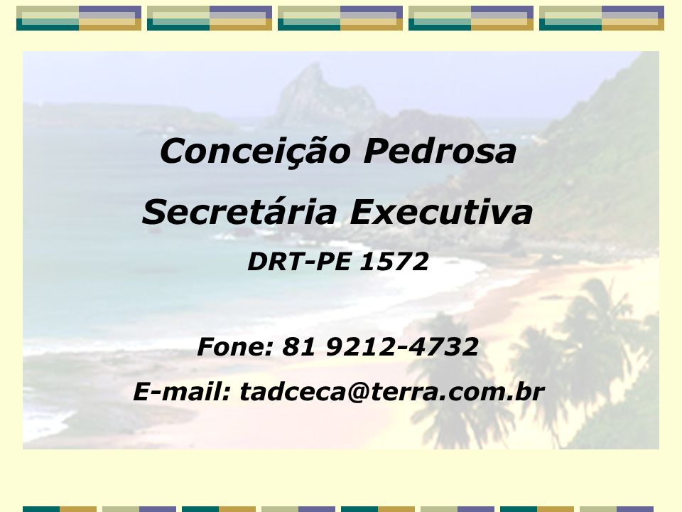 E-mail: tadceca@terra.com.br