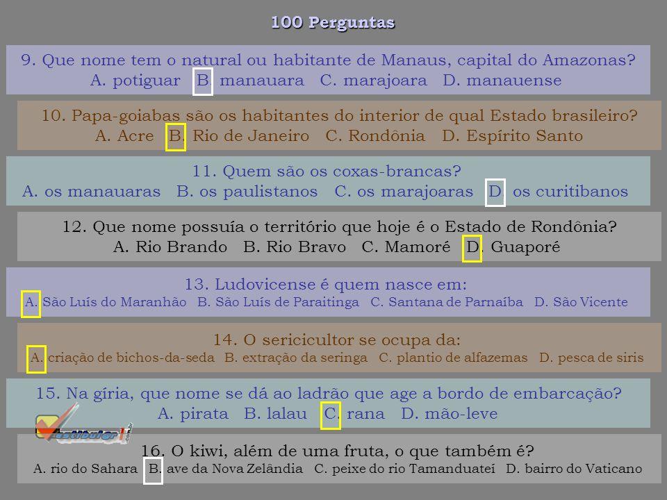 9. Que nome tem o natural ou habitante de Manaus, capital do Amazonas