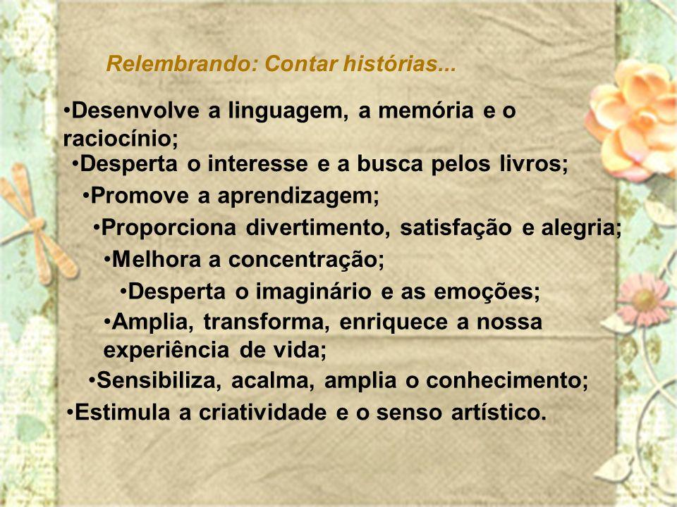 Desenvolve a linguagem, a memória e o raciocínio;