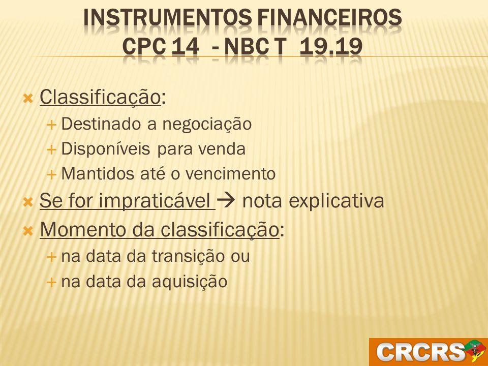 Instrumentos Financeiros CPC 14 - NBC T 19.19